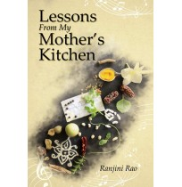 Book - Lessons from my mother's kitchen by Ranjini Rao