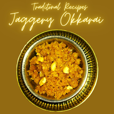 Okkarai ( Jaggery sweet )